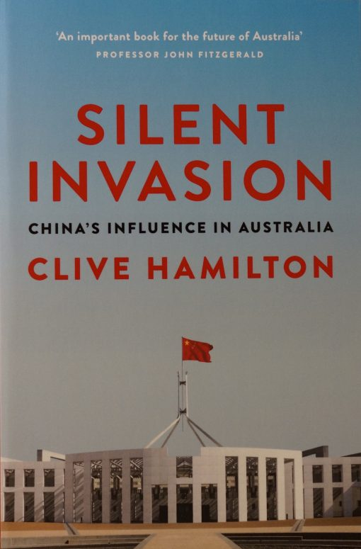 Book: Silent Invasion by Clive Hamilton